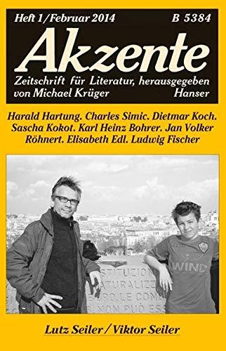 9783446246683: Akzente 1 / 2014: Lutz Seiler / Viktor Seiler