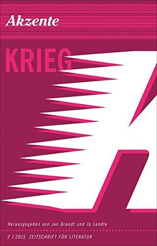 Akzente Krieg Zeitschrift für Literatur 2 / 2015: Brandt Jan / Lendle Jo