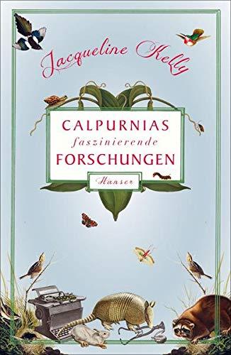 9783446249301: Calpurnias faszinierende Forschungen