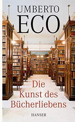 9783446255524: Die Kunst des Bücherliebens