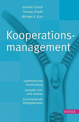 9783446400368: Kooperationsmanagement: Systematische Vorbereitung - Gezielter Auf- und Ausbau - Entscheidende Erfolgsfaktoren