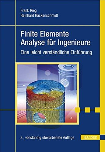 9783446402157: Finite Elemente Analyse fur Ingenieure. Eine leicht verstandliche Einfuhrung. Mit DVD