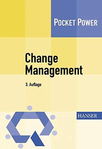 9783446402850: Change Management: 7 Methoden für die Gestaltung von Veränderungsprozessen