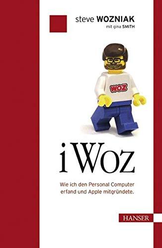 9783446404069: iWoz: Die Autobiographie des Apple-Erfinders