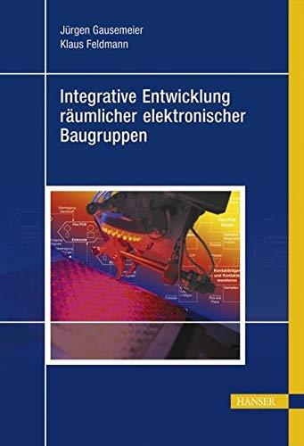 9783446404670: Integrative Entwicklung r�umlicher elektronischer Baugruppen