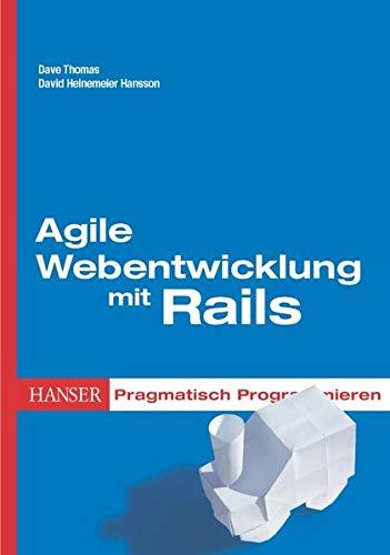 9783446404861: Agile Webentwicklung mit Rails