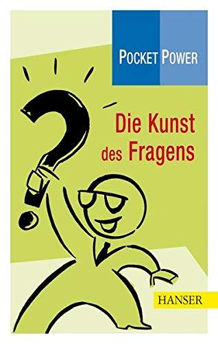 9783446405547: Pocket Power Soft Skills: Die Kunst des Fragens
