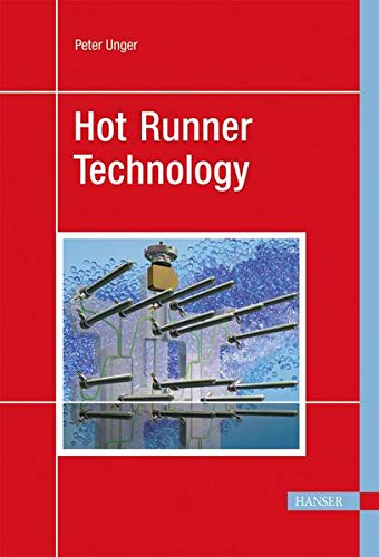 Hot Runner Technology: Peter Unger