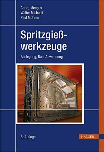 Spritzgießwerkzeuge: Georg Menges