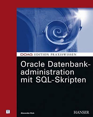 9783446407275: Oracle Datenbankadministration mit SQL-Scripten