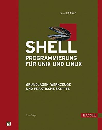 9783446407374: Shell-Programmierung für Unix und Linux