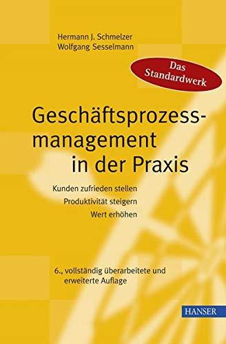 9783446410022: Geschäftsprozessmanagement in der Praxis