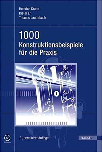 9783446411913: 1000 Konstruktionsbeispiele für die Praxis