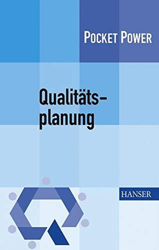 9783446413689: Qualitätsplanung. Operative Umsetzung strategischer Ziele (Pocket Power)