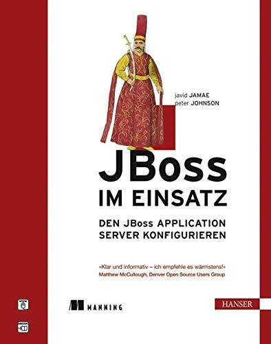 9783446415744: JBoss im Einsatz: Den JBoss Application Server konfigurieren
