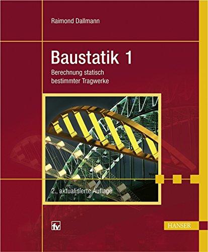 9783446416154: Baustatik 1: Berechnung statisch bestimmter Tragwerke