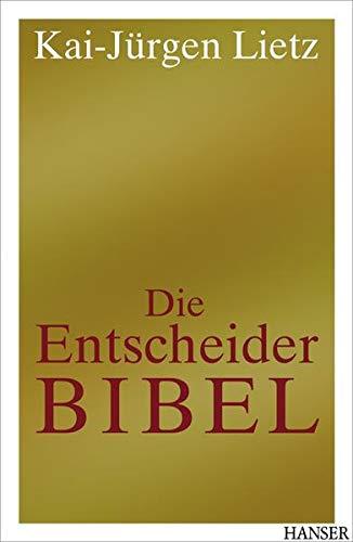 9783446416543: Die Entscheider-Bibel