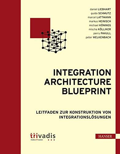 9783446417045: Integration Architecture Blueprint