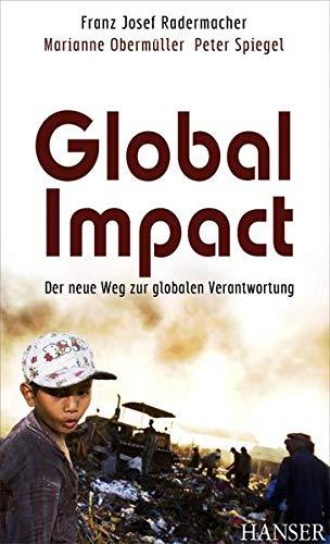 9783446417304: Global Impact: Der neue Weg zur globalen Verantwortung