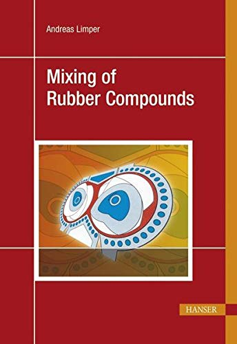 9783446417434: Mixing of Rubber Compounds