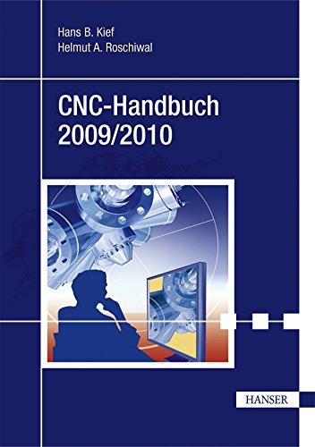 CNC-Handbuch 2009/2010: CNC, DNC, CAD, CAM, FFS,: Hans B. Kief