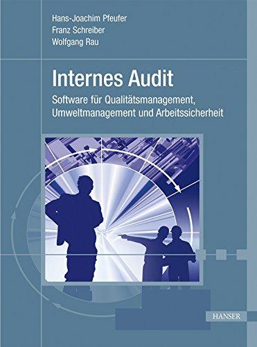 9783446418394: Internes Audit. Software für Qualitätsmanagement, Umweltmanagement und Arbeitssicherheit. Mit CD