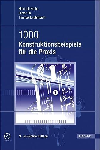 9783446420342: 1000 Konstruktionsbeispiele für die Praxis