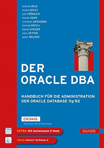 9783446420816: Der Oracle DBA: Handbuch für die Administration der Oracle Database 11g R2
