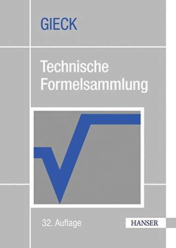 Technische Formelsammlung (3446421130) by Kurt Gieck