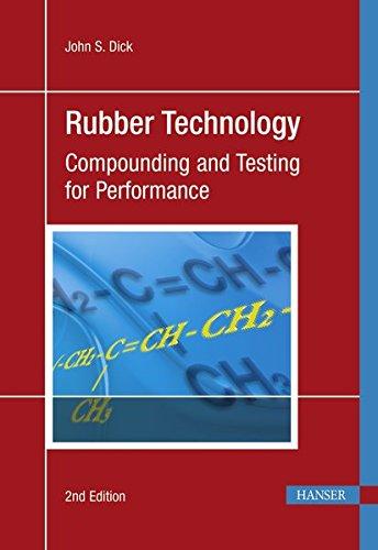 Rubber Technology: John S. Dick