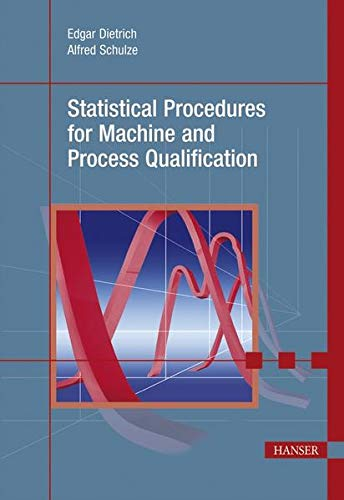 9783446422490: Statistical Procedures for Machine and Process Qualification