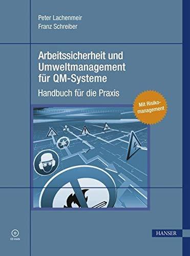 9783446423381: Arbeitssicherheit und Umweltmanagement für QM-Systeme: Handbuch für die Praxis
