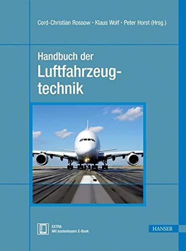 Handbuch der Luftfahrzeugtechnik: Cord-Christian Rossow