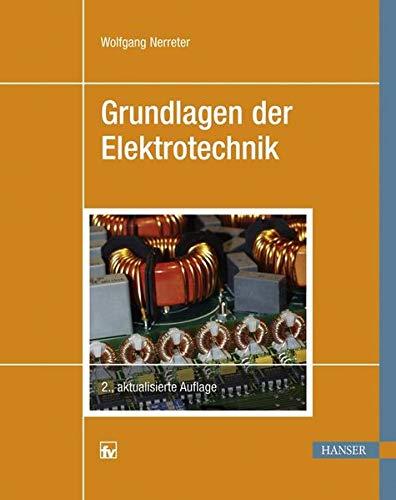 9783446423855: Grundlagen der Elektrotechnik