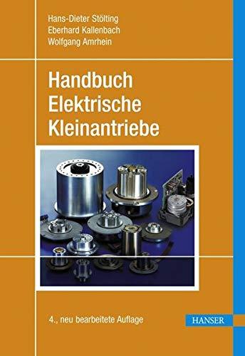 9783446423923: Handbuch Elektrische Kleinantriebe