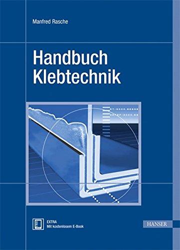 Handbuch Klebtechnik: Manfred Rasche