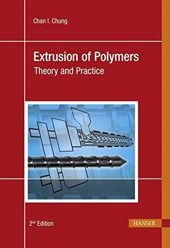 9783446424098: Extrusion of Polymers: Theory and Practice