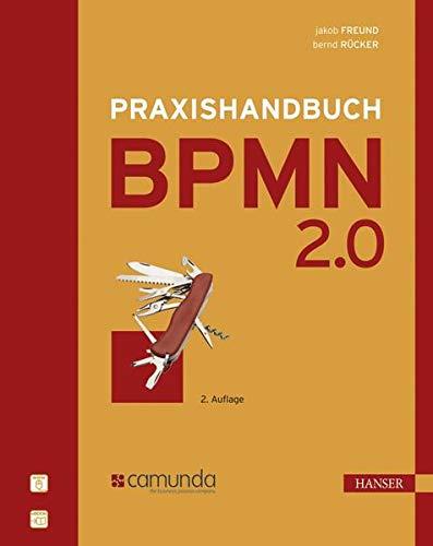 Praxishandbuch BPMN 2.0 - Jakob, Freund und Rücker Bernd