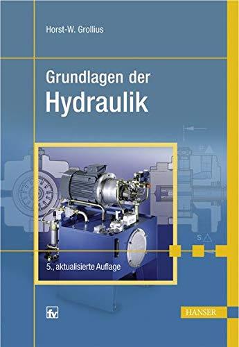 9783446424623: Grundlagen der Hydraulik