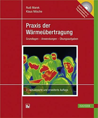 9783446425101: Praxis der W�rme�bertragung: Grundlagen - Anwendungen - �bungsaufgaben