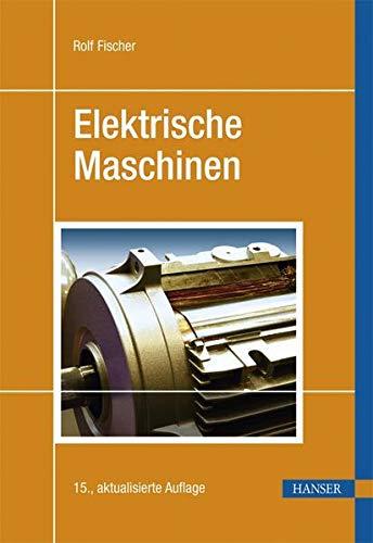 9783446425545: Elektrische Maschinen