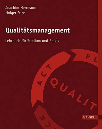 9783446425804: Qualitätsmanagement: Ein Lehrbuch für Studium und Praxis