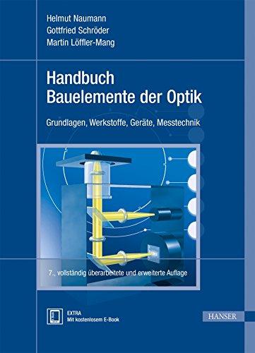 Handbuch Bauelemente der Optik: Helmut Naumann