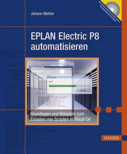 EPLAN Electric P8 automatisieren: Johann Weiher