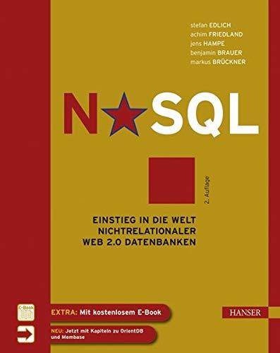 9783446427532: NoSQL: Einstieg in die Welt nichtrelationaler Web 2.0 Datenbanken
