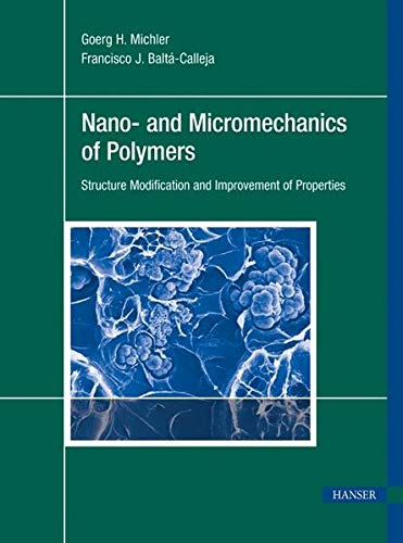 9783446427679: Nano- and Micromechanics of Polymers: Structure Modification and Improvement of Properties