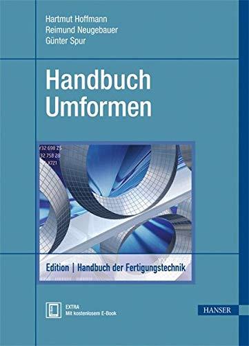 Handbuch Umformen: Günter Spur