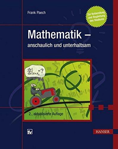 9783446427884: Mathematik - anschaulich und unterhaltsam