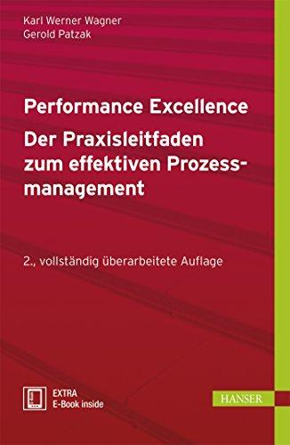 9783446430242: Performance Excellence - Der Praxisleitfaden zum effektiven Prozessmanagement