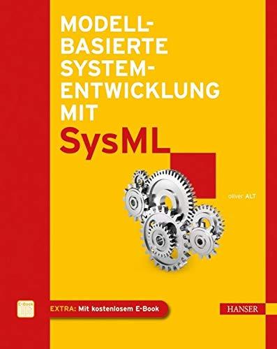 9783446430662: Modellbasierte Systementwicklung mit SysML: in der Praxis
